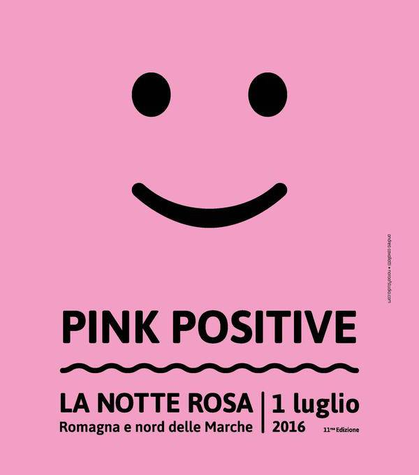 Pink positive - notte rosa 2016